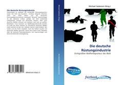Обложка Die deutsche Rüstungsindustrie