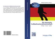 Bookcover of Die deutsche Fußballnationalmannschaft