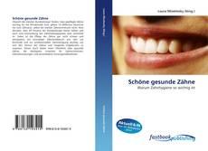 Обложка Schöne gesunde Zähne