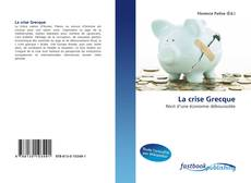 Bookcover of La crise Grecque