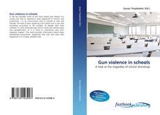 Bookcover of Gun violence in schools