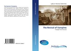 Bookcover of The Revival of Vampires