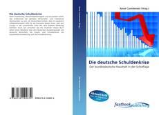 Couverture de Die deutsche Schuldenkrise