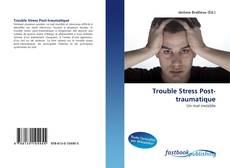 Copertina di Trouble Stress Post-traumatique
