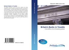 Bookcover of Britain's Banks in Trouble