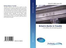 Обложка Britain's Banks in Trouble