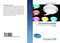 Bookcover of Die deutsche Sprache