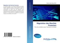 Bookcover of Régulation des Marchés Financiers