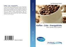 Buchcover von Kaffee - Cola - Energydrinks