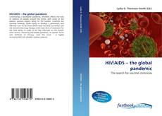 Bookcover of HIV/AIDS – the global pandemic