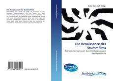 Bookcover of Die Renaissance des Stummfilms