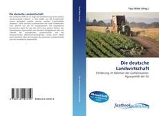 Buchcover von Die deutsche Landwirtschaft