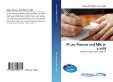 Portada del libro de Micro-finance and Micro-credit