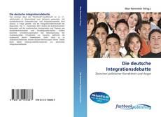 Portada del libro de Die deutsche Integrationsdebatte