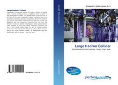 Bookcover of Large Hadron Collider