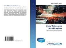 Buchcover von Zukunftsbranche Maschinenbau
