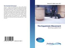 Bookcover of The Expatriate Movement