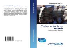 Capa do livro de Tensions on the Korean Peninsula