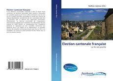 Bookcover of Élection cantonale française