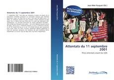 Bookcover of Attentats du 11 septembre 2001