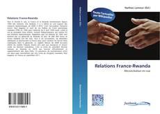 Couverture de Relations France-Rwanda