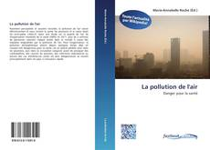 Обложка La pollution de l'air