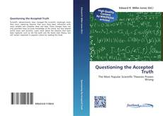 Copertina di Questioning the Accepted Truth