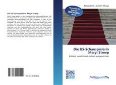 Buchcover von Die US-Schauspielerin Meryl Streep