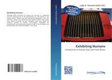 Bookcover of Exhibiting Humans