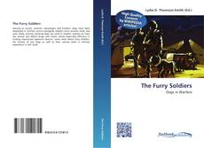 Bookcover of The Furry Soldiers