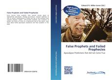 False Prophets and Failed Prophecies kitap kapağı