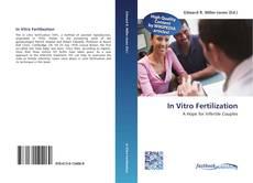 Bookcover of In Vitro Fertilization