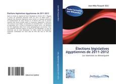Portada del libro de Élections législatives égyptiennes de 2011-2012