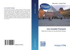 Bookcover of Les musées français