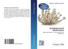 Capa do livro de Antidepressant Mushrooms