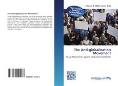 Bookcover of The Anti-globalization Movement
