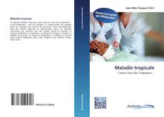Maladie tropicale kitap kapağı