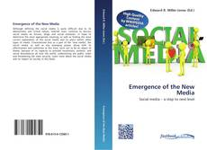 Bookcover of Emergence of the New Media