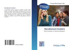 Bookcover of Harcèlement Scolaire