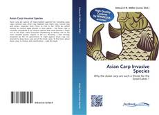 Bookcover of Asian Carp Invasive Species