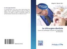 Copertina di Le chirurgien-dentiste