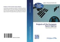 Bookcover of Projects of the European Space Agency