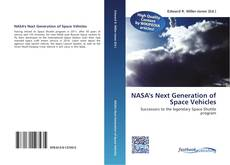 Bookcover of NASA's Next Generation of Space Vehicles