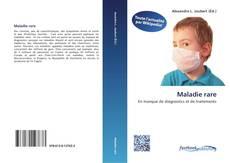 Bookcover of Maladie rare