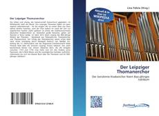 Bookcover of Der Leipziger Thomanerchor