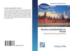 Bookcover of Election présidentielle en Russie
