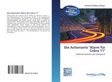 "Bookcover of Die Actionserie ""Alarm für Cobra 11"""