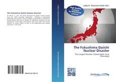 The Fukushima Daiichi Nuclear Disaster kitap kapağı