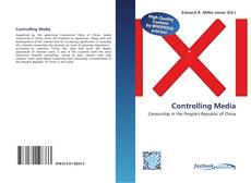 Bookcover of Controlling Media