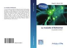 Bookcover of La maladie d'Alzheimer